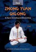 Das Zhong yuan Qigong