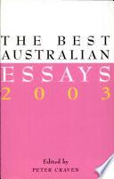 The Best Australian Essays 2003