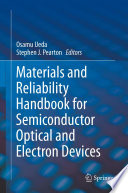Materials And Reliability Handbook For Semiconductor Optical And Electron Devices book