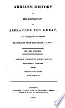 Arrian s History of the Expedition of Alexander the Great  and Conquest of Persia