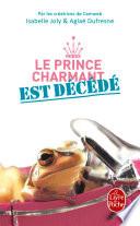 Le Prince charmant est d  c  d