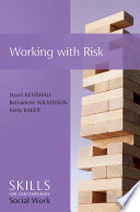 Working With Risk : workers. working with risk can be anxiety provoking...