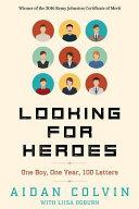 Looking for Heroes