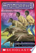 The Suspicion  Animorphs  24