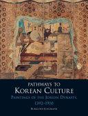 Pathways to Korean Culture