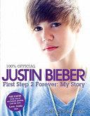 download ebook justin bieber: first step 2 forever pdf epub