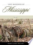 Lost Mansions of Mississippi Pdf/ePub eBook