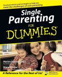 Single Parenting For Dummies