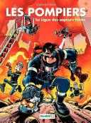 illustration Les Pompiers - Tome 8 - La ligue des sapeurs-héros