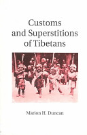 . Customs and Superstitions of Tibetans .