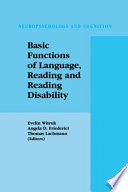 Basic Functions of Language  Reading and Reading Disability
