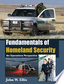 FUNDAMENTALS OF HOMELAND SECURITY
