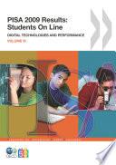 PISA PISA 2009 Results  Students On Line Digital Technologies and Performance  Volume VI
