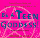 Be a Teen Goddess! If You Find Yourself Marching To A Different