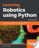 Learning Robotics Using Python