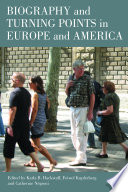 Biography and turning points in Europe and America Book PDF