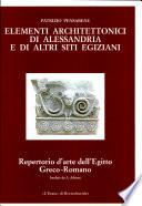 Elementi architettonici di Alessandria e di altri siti egiziani