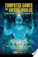 Computer Games and Virtual Worlds