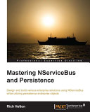 Mastering NServiceBus and Persistence