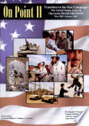 On point II   transition to the new campaign  the United States Army in Operation Iraqi Freedom  May 2003 January 2005
