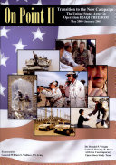 On point II : transition to the new campaign: the United States Army in Operation Iraqi Freedom, May 2003-January 2005