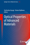 Optical Properties Of Advanced Materials : from bulk matters to structured forms....