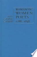 Romantic Women Poets, 1788-1848