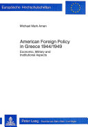 American Foreign Policy in Greece 1944 1949