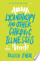 Lycanthropy and Other Chronic Illnesses Book PDF
