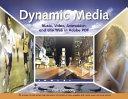 Dynamic Media