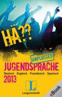 H     Jugendsprache unplugged 2013