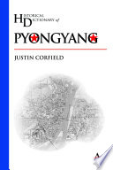 Historical Dictionary of Pyongyang Conduct Research On Pyongyang This Historical