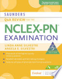 Saunders Q A Review For The Nclex Pn Examination E Book