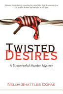 Twisted Desires