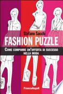 Fashion puzzle  Come comporre un offerta di successo nella moda