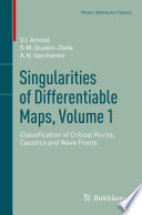 Singularities of Differentiable Maps  Volume 1