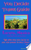 You Decide Travel Guide Loreto 2nd Edition
