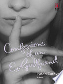 Confessions of an Ex Girlfriend