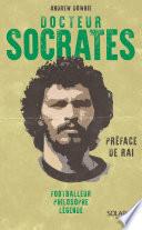 Docteur Socrates : Footballeur, philosophe, légende Couverture du livre