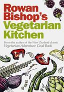 Rowan Bishop s Vegetarian Kitchen