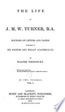 The Life of J M W  Turner