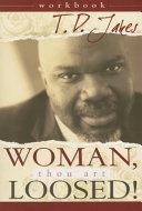 Woman Thou Art Loosed Workbook