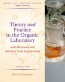 Theory and Practice in the Organic Laboratory