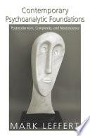 Contemporary Psychoanalytic Foundations