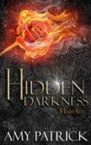 Hidden Darkness  Book 4 of the Hidden Saga
