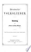 Deutsche Volkslieder  Sammlung von F  L  Mittler