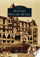 Seattle s Historic Hotels