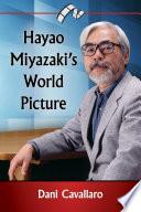 Hayao Miyazaki s World Picture