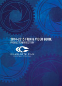 The Charlotte Regional Film and Video Guide