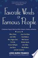 Favorite Words Of Famous People : contemporary thinkers and creators are collected in...